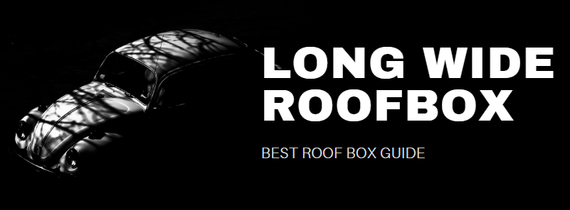 Long Wide ROOFBOX