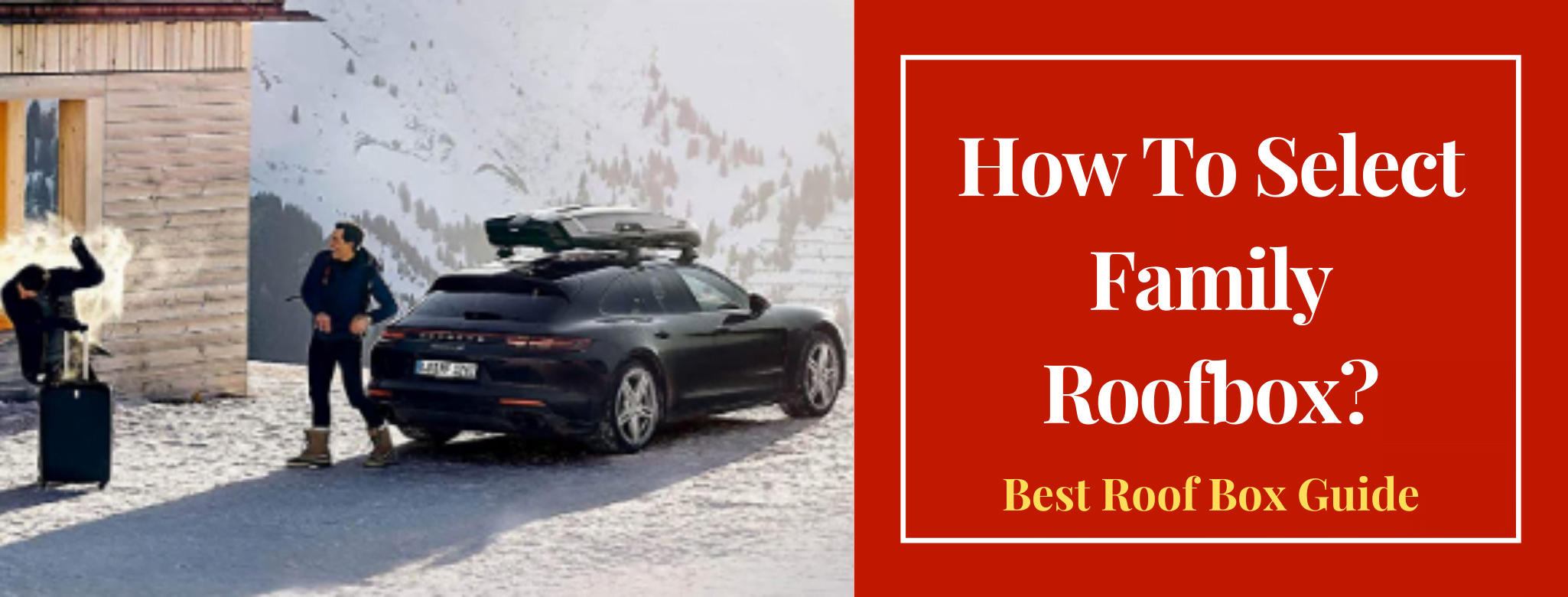 🤔 How To Select Family Roofbox❓ | Best Family Roofboxes For Outing