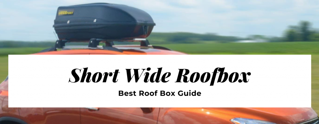 short wide roofbox