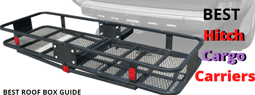 Best Hitch Cargo Carriers | Top Hitch Cargo Boxes Reviews 🚗