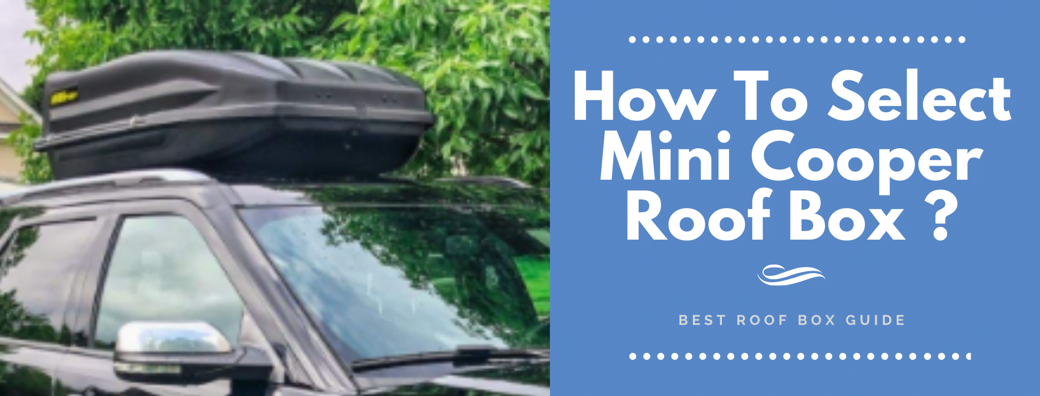 🚫 How To Select Mini Cooper Roof Box ? | 4 Best Mini Cooper Roof Boxes ✔️
